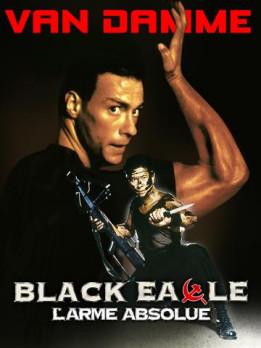 Black Eagle - l'arme absolue