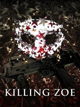 Killing Zoe - Director's Cut