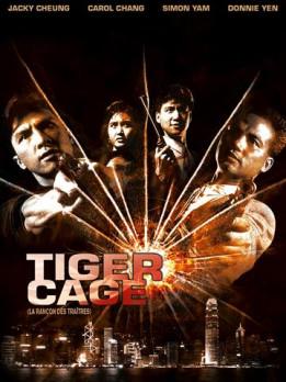 Tiger cage - la rançon des traîtres