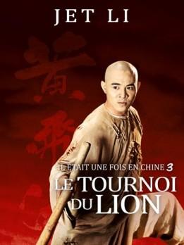 Il était une fois en Chine 3 - Le Tournoi du Lion