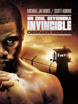 Un seul deviendra invincible - Dernier Round