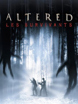 Altered, les survivants