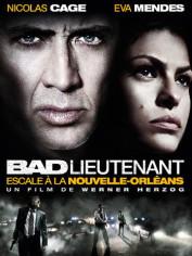 Bad lieutenant: escale a la nouvelle orleans
