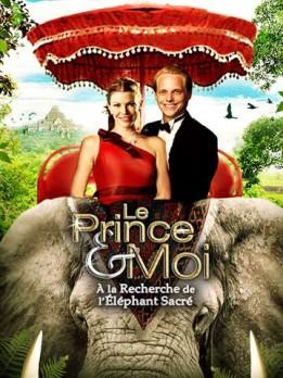 Le Prince et Moi - A la recherche de l'éléphant sacré
