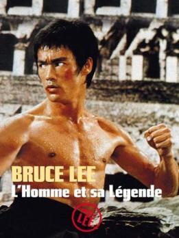Bruce lee, l'homme et sa legende (VOST)