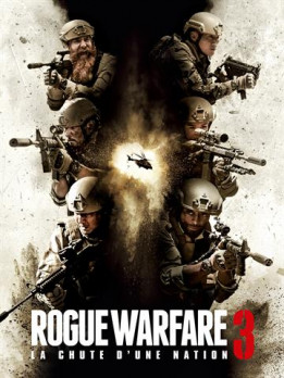 Rogue Warfare 3 - La chute d'une Nation